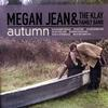 Reviews of Megan Jean and the KFB's Autumn